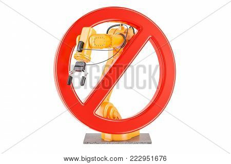 Forbidden sign with robotic arm, 3D rendering isolated on white background