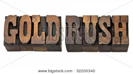 gold rush - isolated phrase in vintage letterpress wood type - French Clarendon font popular in western movies and memorabilia