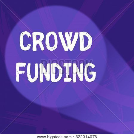 Handwriting text Crowd Funding. Concept meaning Fundraising Kickstarter Startup Pledge Platform Donations Abstract Violet Monochrome of Disarray Smudge and Splash of Paint Pattern. poster