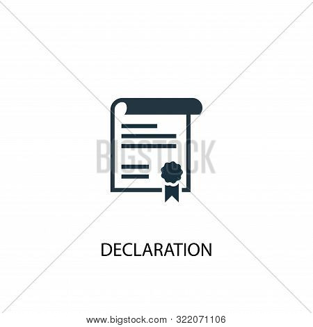 Declaration Icon. Simple Element Illustration. Declaration Concept Symbol Design. Can Be Used For We