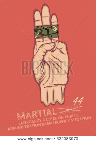 Hand Gesturing A Three Finger.concept For A Liberation Demand From Military Dictatorship After The C