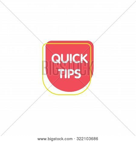 Red Quick Tips Mark For Helpful Advice Suggestions Vector Illustration Isolated.