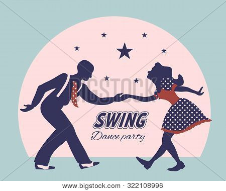 Swing Dance Couple Silhouette With Stars And Circle On Background. 1940s And 1930s Style. Woman In D