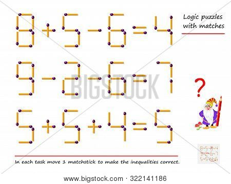 Logical Puzzle Game With Matches. In Each Task Move 1 Matchstick To Make The Inequalities Correct. P