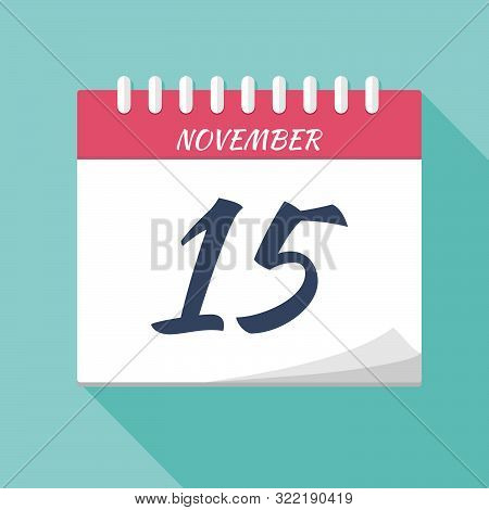 Vector Illustration. Calendar Icon. Calendar Date - November 15. Planning. Time Management.