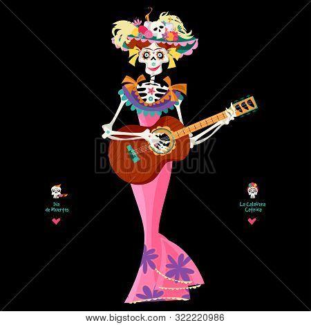 La Calavera Catrina Playing Guitar. Elegant Skull. Dia De Muertos (day Of The Dead). Mexican Traditi