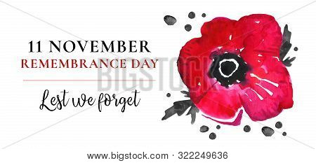 Remembrance Day Design Concept. Poppy Flower And Title. Hand Drawn Watercolor Sketch Illustration On