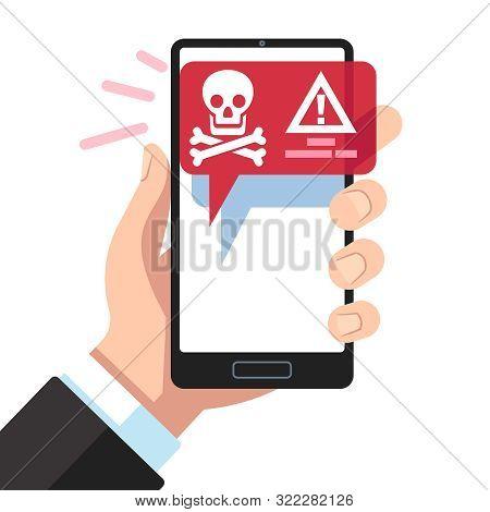 Virus Notification On Smartphone Screen. Dangerous Hacker Alert Message. Spam Attack Malware Scam Ap