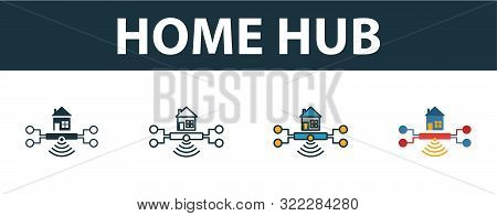 Home Hub Icon Set. Four Simple Symbols In Diferent Styles From Smart Home Icons Collection. Creative