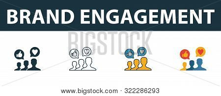 Brand Engagement Icon Set. Four Simple Symbols In Diferent Styles From Smm Icons Collection. Creativ