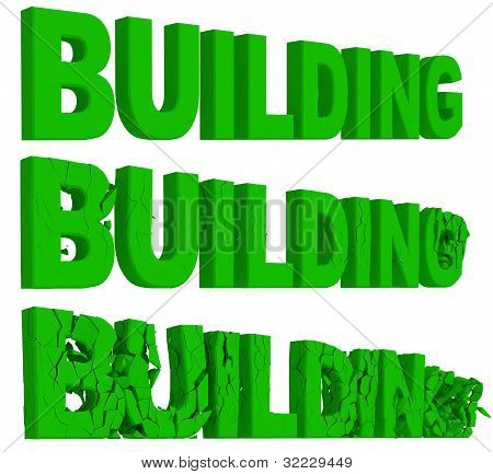 Crumbling and destruction of the word Building