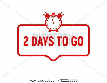 2 Day To Go Last Countdown Icon. Two Day Go Sale Price Offer Promo Deal Timer, 2 Day Only