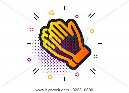 Clap Sign. Halftone Circles Pattern. Clapping Hands Icon. Victory Gesture Symbol. Classic Flat Clapp