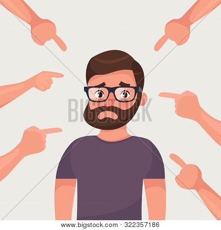 Sad, Depressed, Ashamed Man Surrounded By Hands Pointing Him Out With Fingers. Social Disapproval Bl