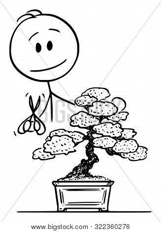 Vector Cartoon Stick Figure Drawing Conceptual Illustration Of Man Pruning Bonsai Tree.