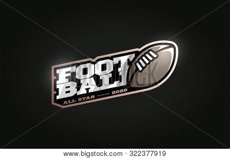 American Football Mascot Modern Professional Sport Typography In Retro Style. Vector Design Emblem,