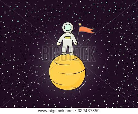 Sketch Astronaut With Flag. Doodle Cute Scene About Space Reseach. Hand Drawn Cartoon Vector Illustr