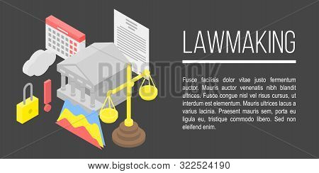 Lawmaking Concept Banner. Isometric Illustration Of Lawmaking Vector Concept Banner For Web Design