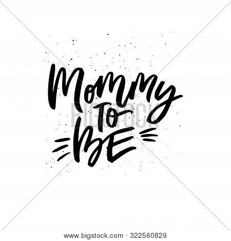 Mommy To Be Black Ink Inscription Script Black