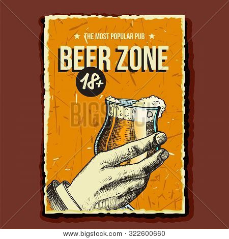 Hand Holding Beer Glass Advertising Poster Vector. Cup With Fresh Alcohol Drink On Promotional Banne