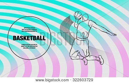 Basketball Slam Dunk By Basketball Player. Vector Outline Of Basketball Player Sport Illustration.