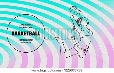 Basketball Slam Dunk By Basketball Girl Player. Vector Outline Of Basketball Player Sport Illustrati
