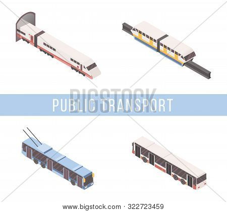 Public Transport Isometric Vector Banner Template. Tram, Subway Train, Passenger Bus And Trolleybus