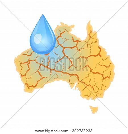 Australia Needs Water. Water Scarcity Global Concept. Drought In Australia And A Drop Of Water. Natu