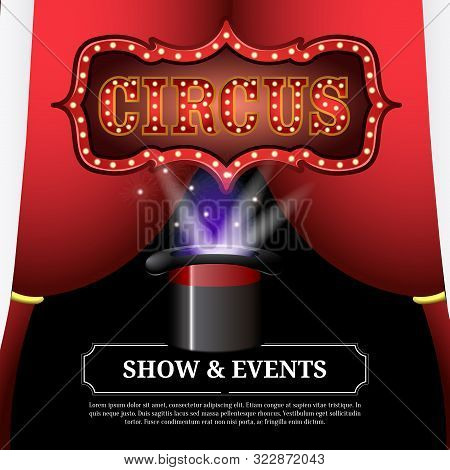 Circus Light Poster Image With A Magician Top Hat - Vector