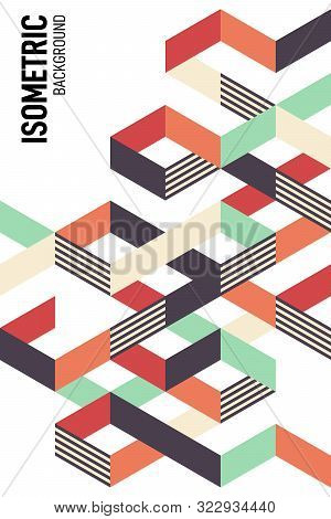 Abstract Colorful Isometric Geometric Shape Layout Design Template Poster Background. Graphic Elemen