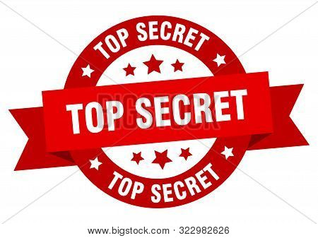 Top Secret Ribbon. Top Secret Round Red Sign. Top Secret