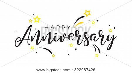 Happy Anniversary Card. Beautiful Greeting Banner Poster Calligraphy Inscription Black Text Word.