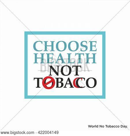 Conceptual Creative Of World No Tobacco Day | Choose Health, Not Tobacco | World No Tobacco Day Bann