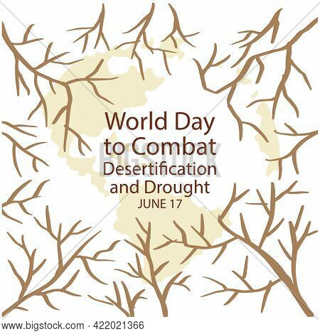 World Day To Combat Desertification And Drought. Poster Concept.