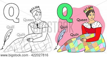 English Alphabet Coloring Book Page For Children. Letter Q Is For Queen, Quill, Quilt. Vector Illust