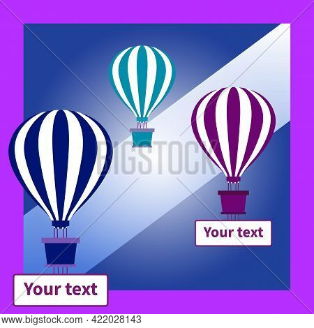 Three Colorful Flying Hot Air Balloons With Striped Domes And Baskets. Two Balloons With Banners For