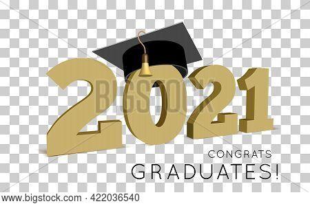 Class Of 2021. Congrats Graduates Vector Illustration