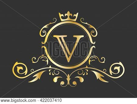 Golden Stylized Letter V Of The Latin Alphabet. Monogram Template With Ornament And Crown For Design