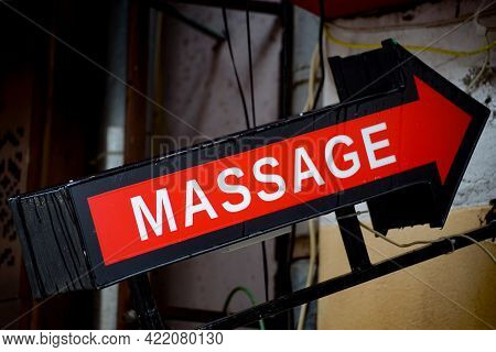 Bucharest, Romania - January 22, 2021: An Arrow That Says Massage, Meant To Guide Clients To A Massa