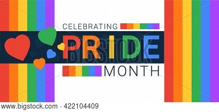 Celebrating Pride Month With Hearts. Rainbow Bright Banner For Billboard And Web Articles. Vector Il