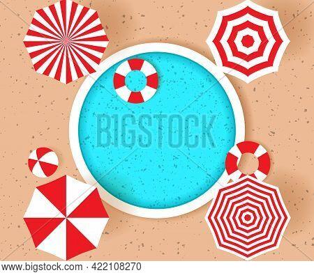 Round Pool, Beach Umbrellas, Life Buoys And Beach Ball. Top View. Hello Summer Concept