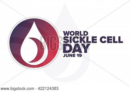 World Sickle Cell Day. June 19. Holiday Concept. Template For Background, Banner, Card, Poster With