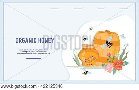 Organic Honey Website Banner Template With Barrel And Jar Of Honey, Flat Vector Illustration. Landin