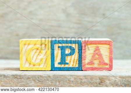 Color Alphabet Letter Block In Word Cpa (abbreviation Of Cost Per Click Or Certified Public Accounta