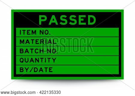 Square Green Color Label Banner With Headline In Word Passed And Detail On White Background For Indu