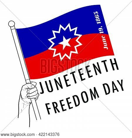 Hand Holding Juneteenth Flag, Juneteenth Independence Day. Freedom Or Emancipation Day. Annual Ameri