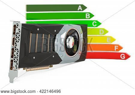 Video Card, Gpu With Energy Efficiency Chart, 3d Rendering Isolated On White Background