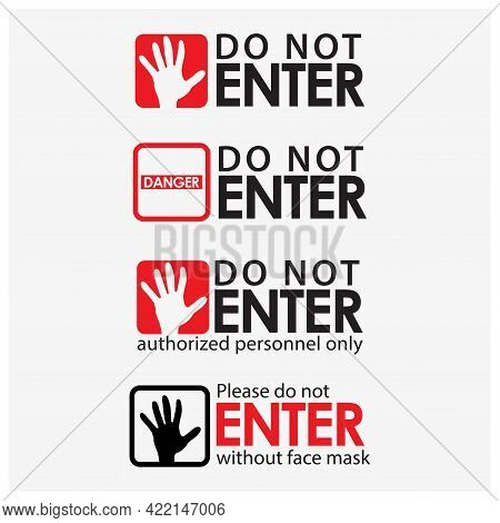 Do Not Enter Typography With Hand. Creative Lettering Vector.