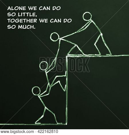 Motivational Teamwork Quote Alone We Can Do So Little Together We Can Do So Much. Collaboration, Coo