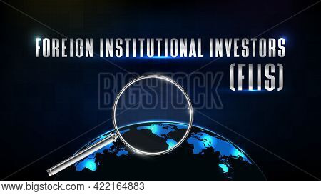 Abstract Futuristic Technology Background Of Foreign Institutional Investor (fii) Text With Magnifyi